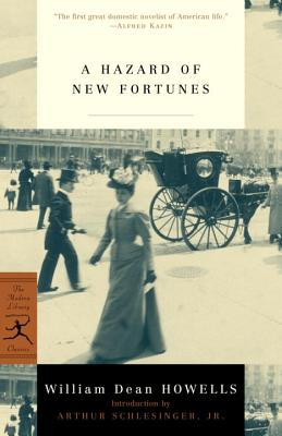 A Hazard of New Fortunes By Howells, William Dean/ Schlesinger, Arthur Meier (INT)/ Nordloh, David J.