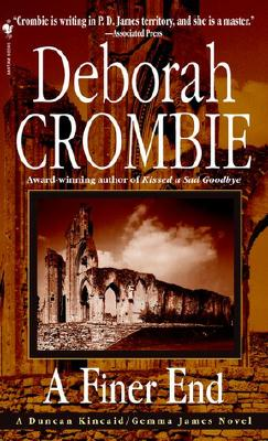 A Finer End By Crombie, Deborah
