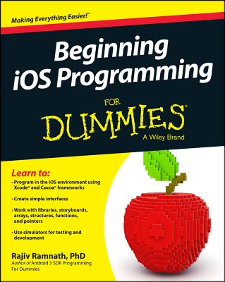 Beginning Ios Programming for Dummies By Ramnath, Rajiv